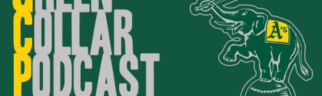 Green Collar Podcast #007: Dead Last, Who to Blast, and What to do?
